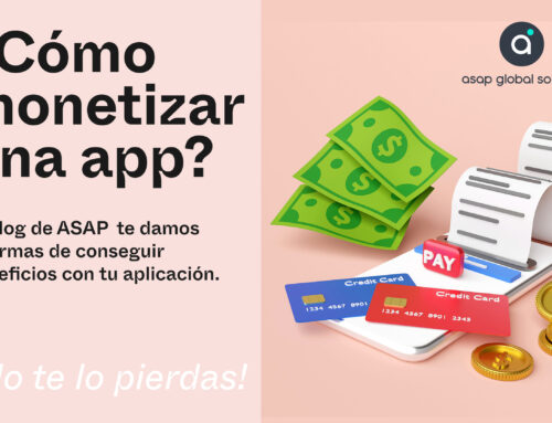 ¿Cómo monetizar una app? 9 formas de generar ingresos.