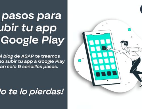 9 pasos para subir tus apps en Google Play